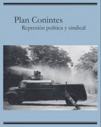 Plan Conintes. Represion politica y sindical