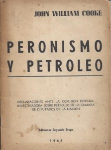 cooke_john-peronismo_y_petroleo