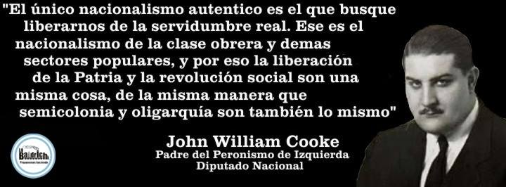 John William Cooke – Nacionalismo auténtico