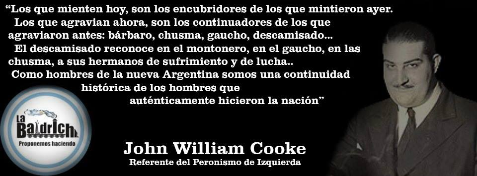 John William Cooke - Somos una continuidad histórica