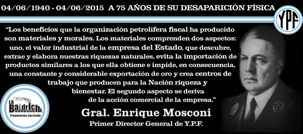 Mosconi – Beneficios de la Petrolera Estatal YPF